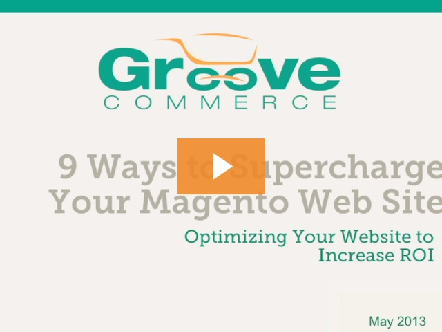 Webinar Recording: 9 Ways To Supercharge Your Magento Website