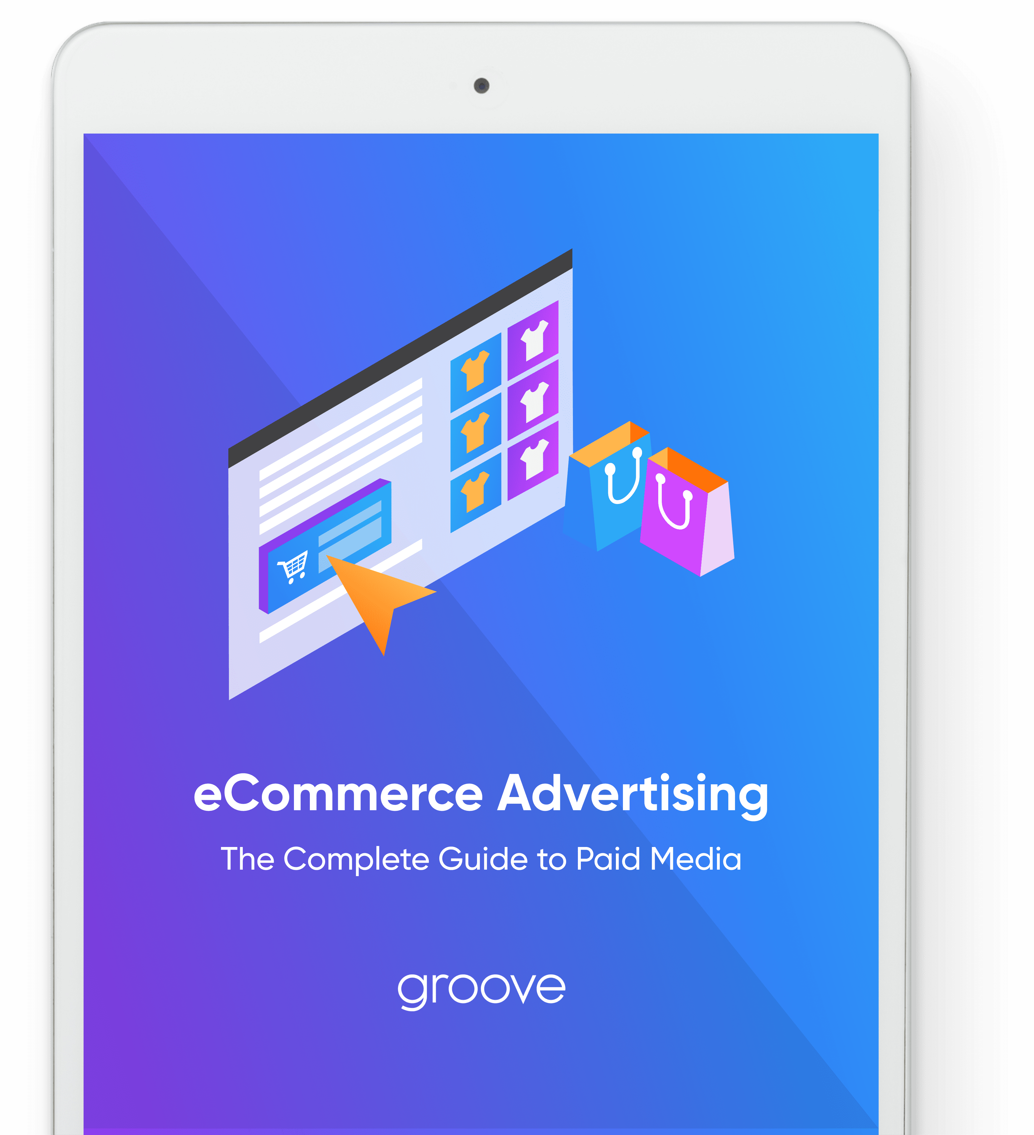 eCommerce Advertising: The Complete Guide To Paid Media