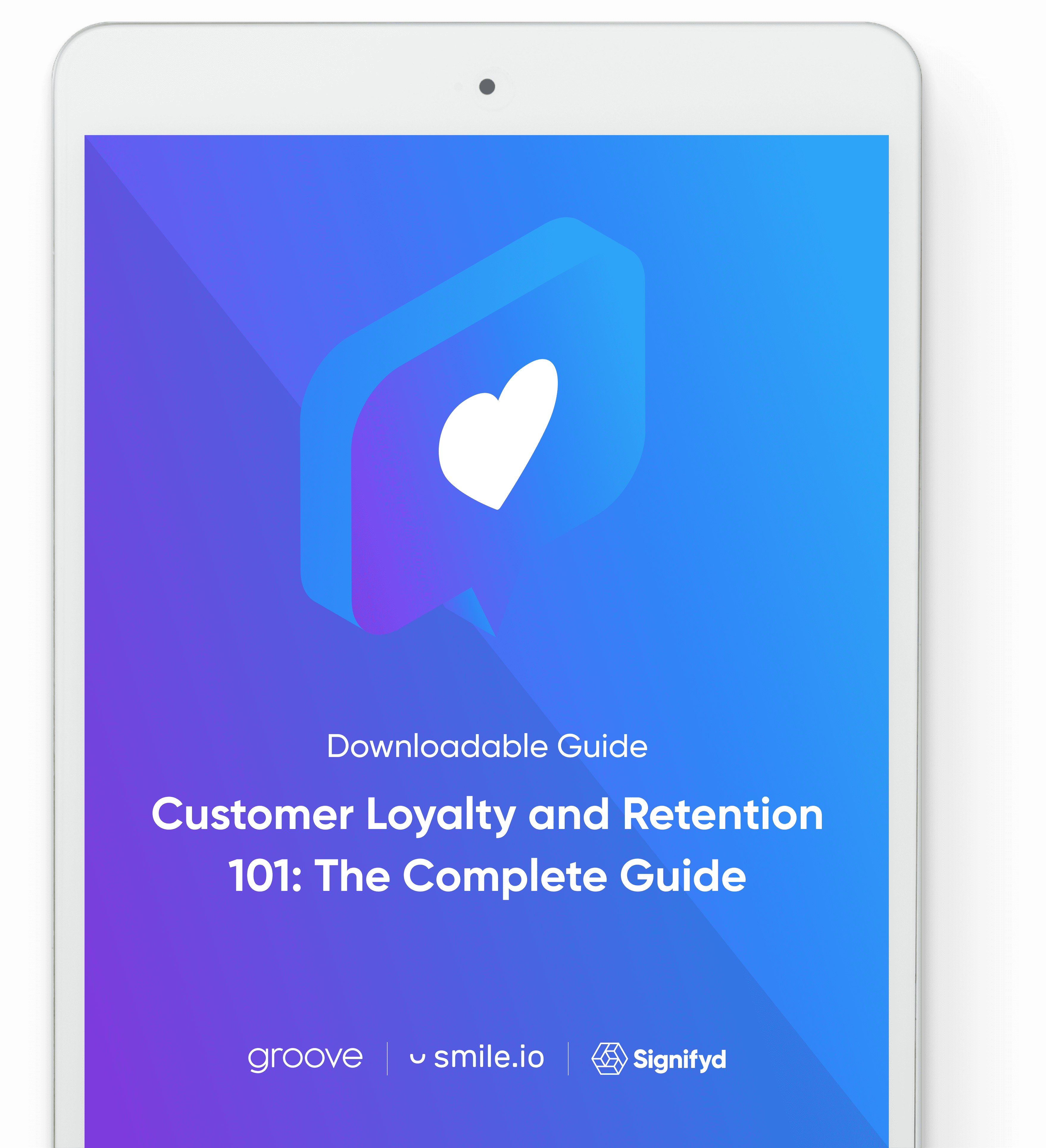 Customer Loyalty & Retention 101: The Complete Guide