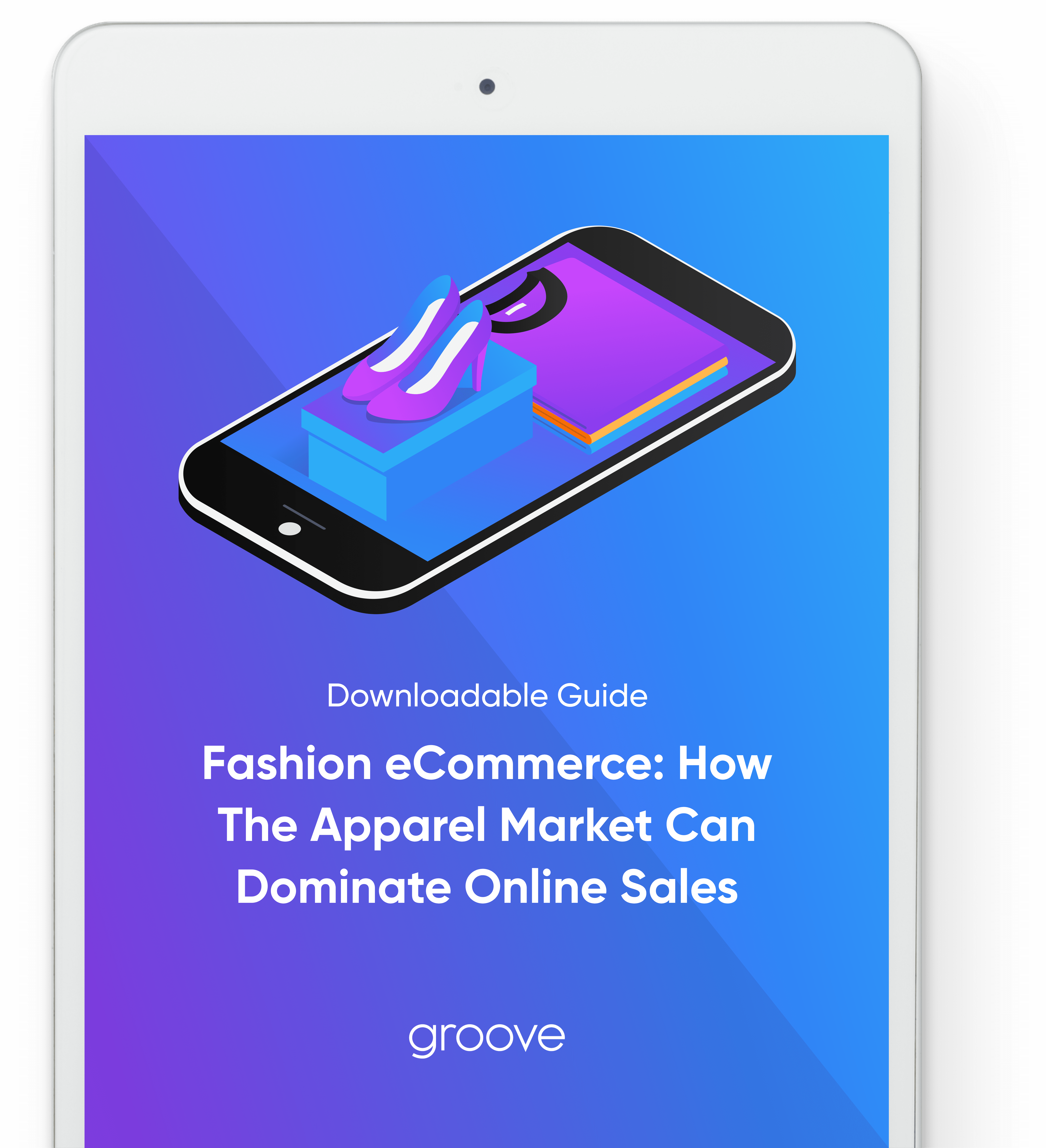 Fashion eCommerce Guide: How The Apparel Market Can Dominate Online Sales