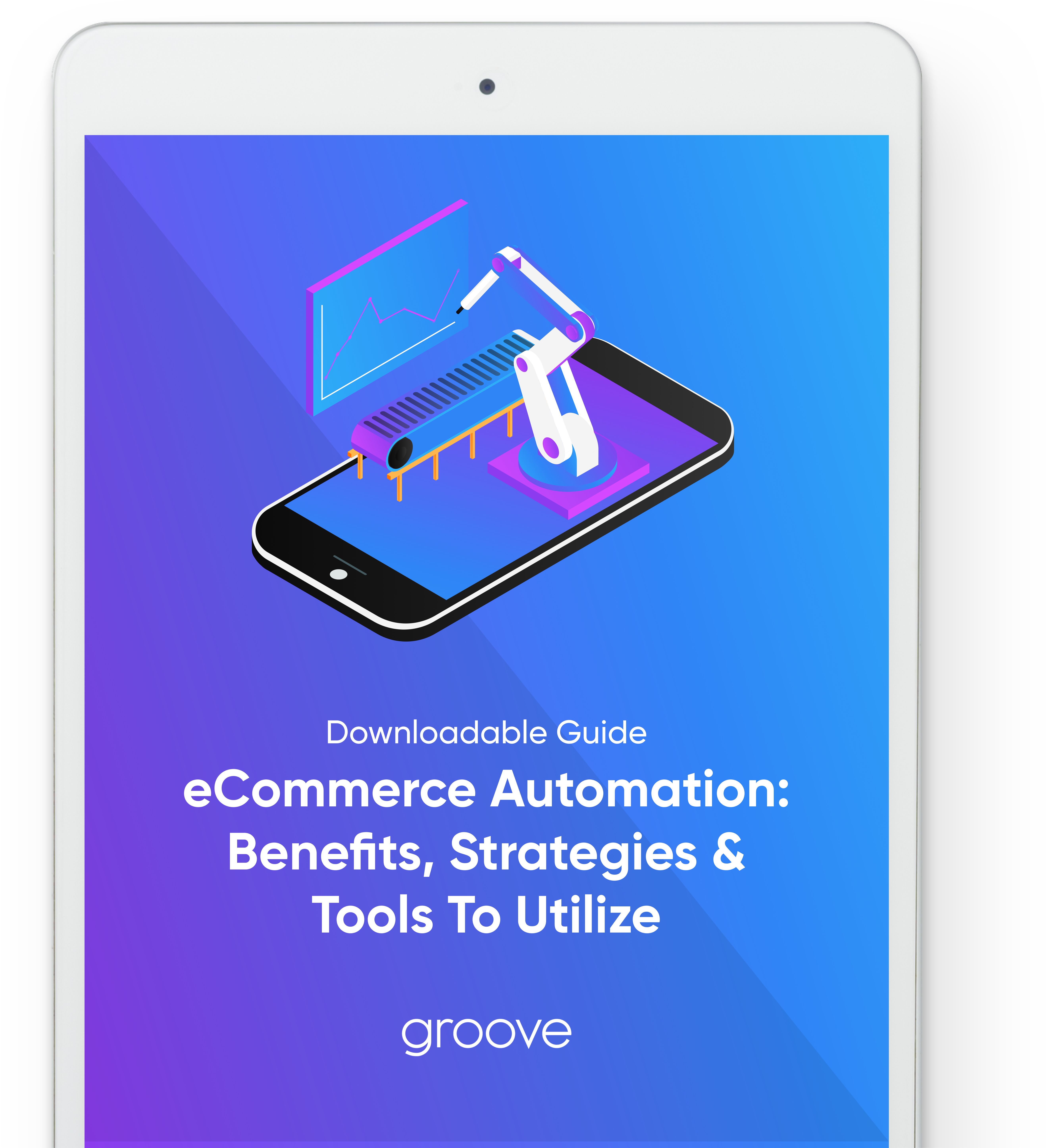 eCommerce Automation: Benefits, Strategies & Tools To Utilize